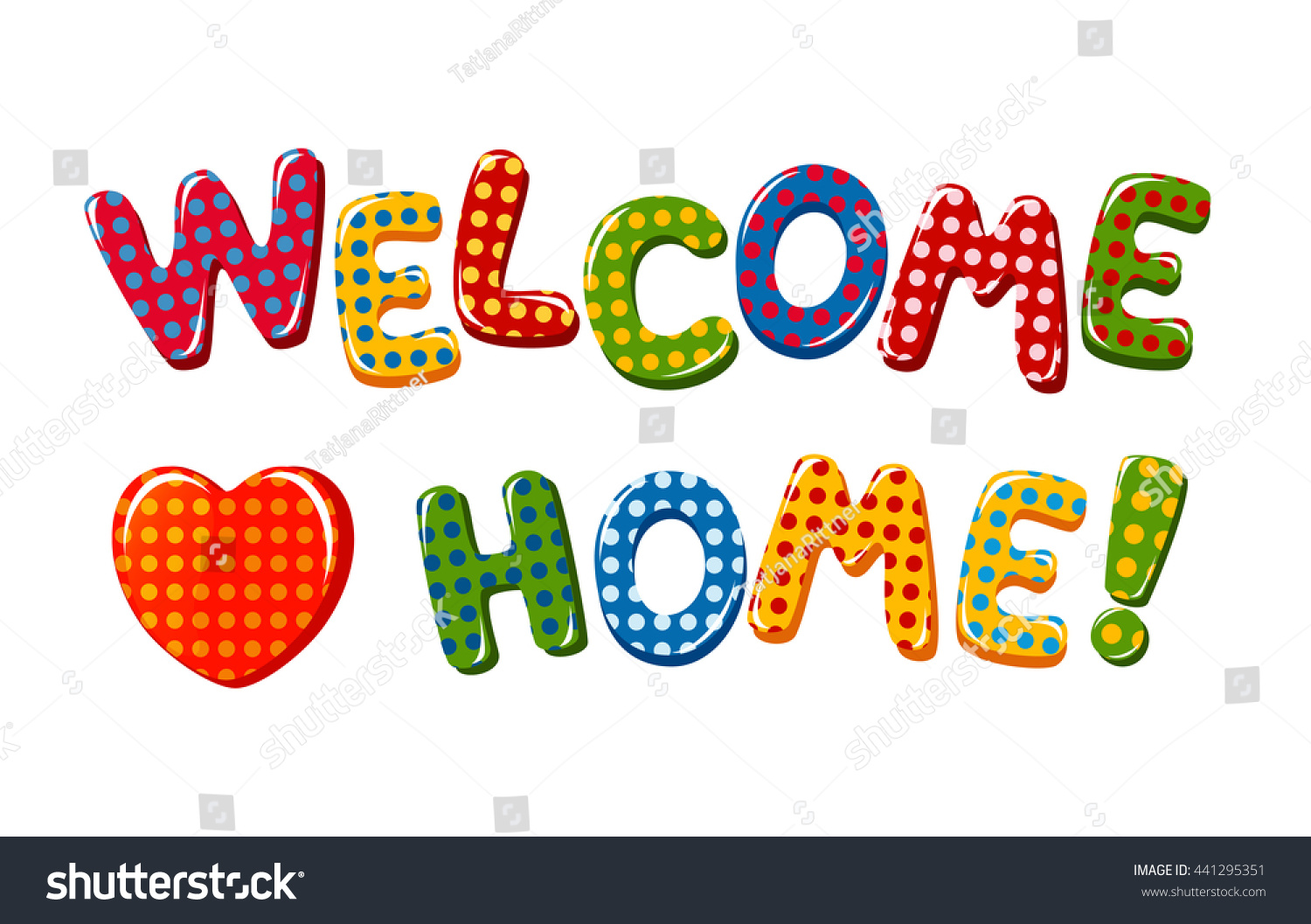 Welcome Home Text Colorful Polka Dot Stock Illustration 441295351 ...