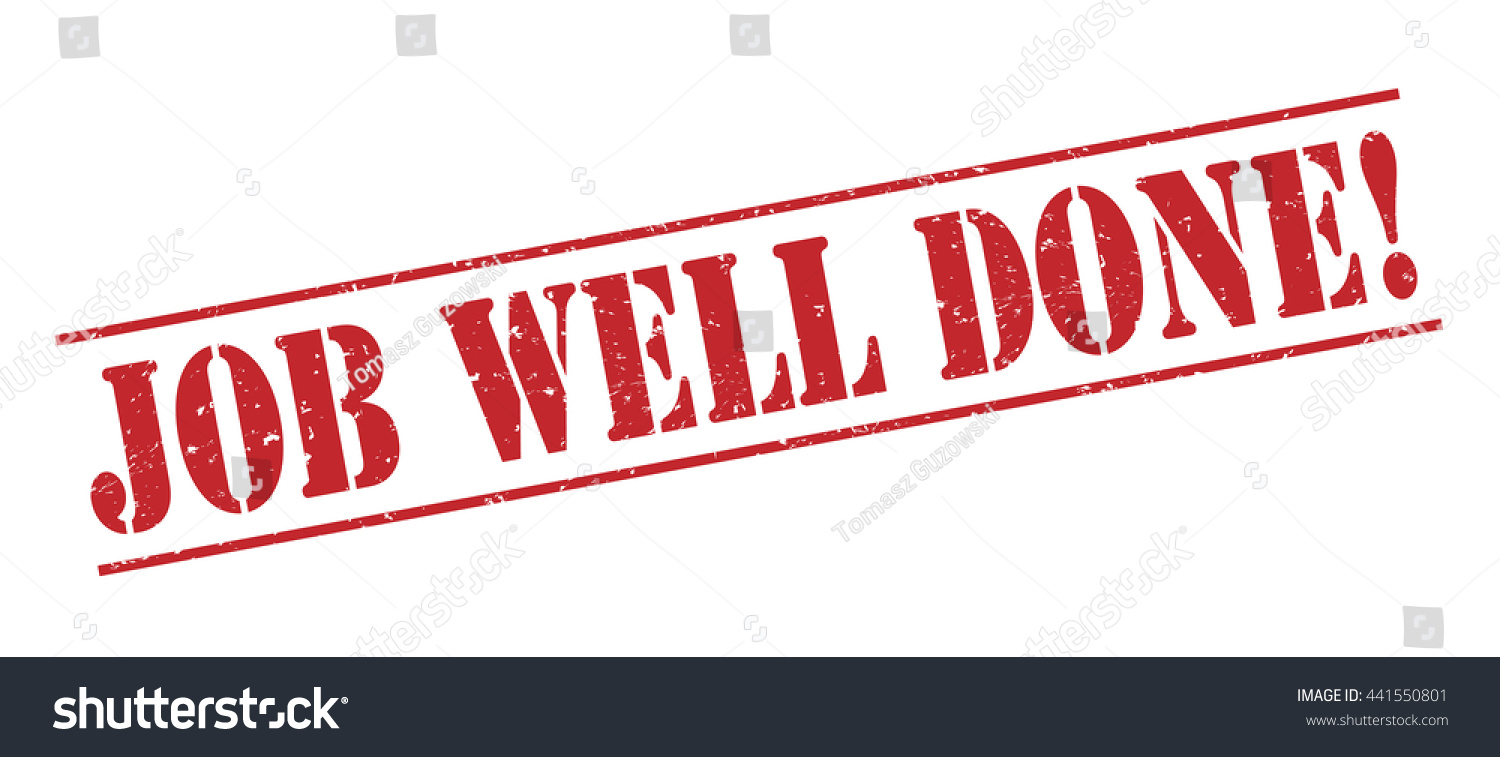 Job Well Done! Vector Stamp On White Background  Job Well Done