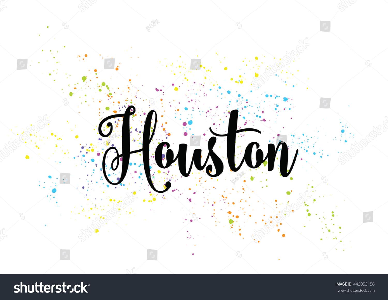Houston City Typography Lettering Design Hand Drawn Brush