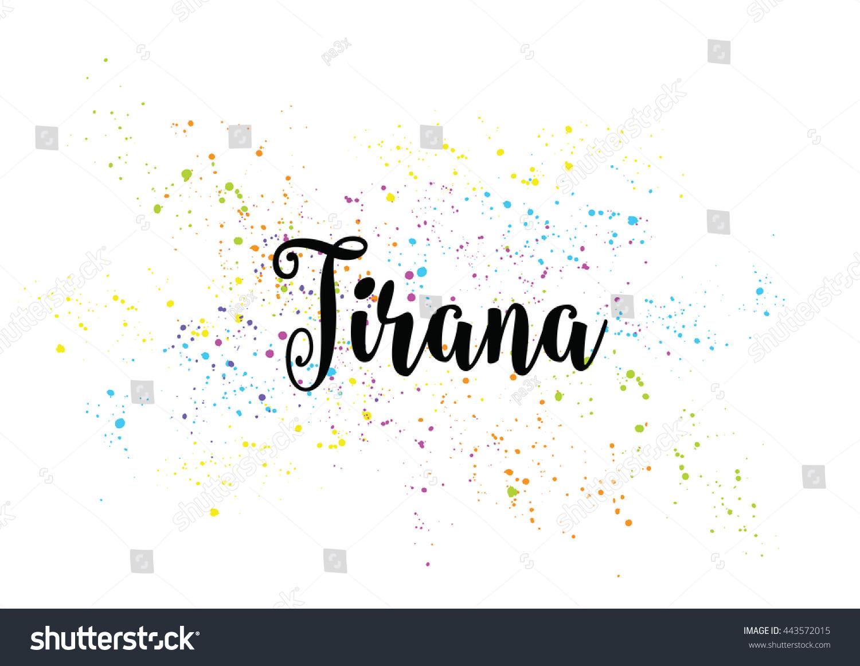Tirana albania capital city typography lettering stock