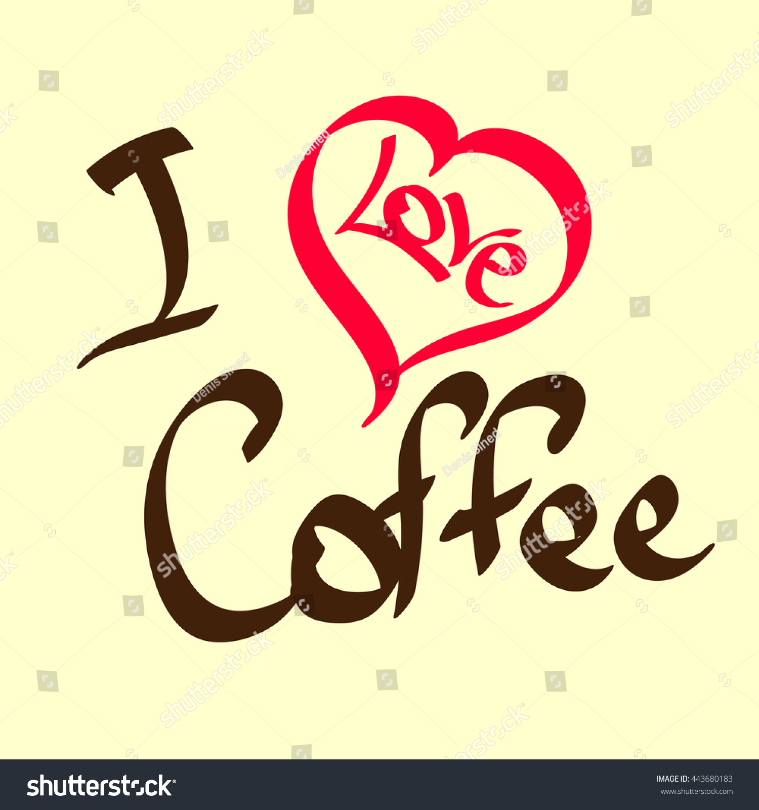 Love Coffee Isolated Phrase On White Stock Vector