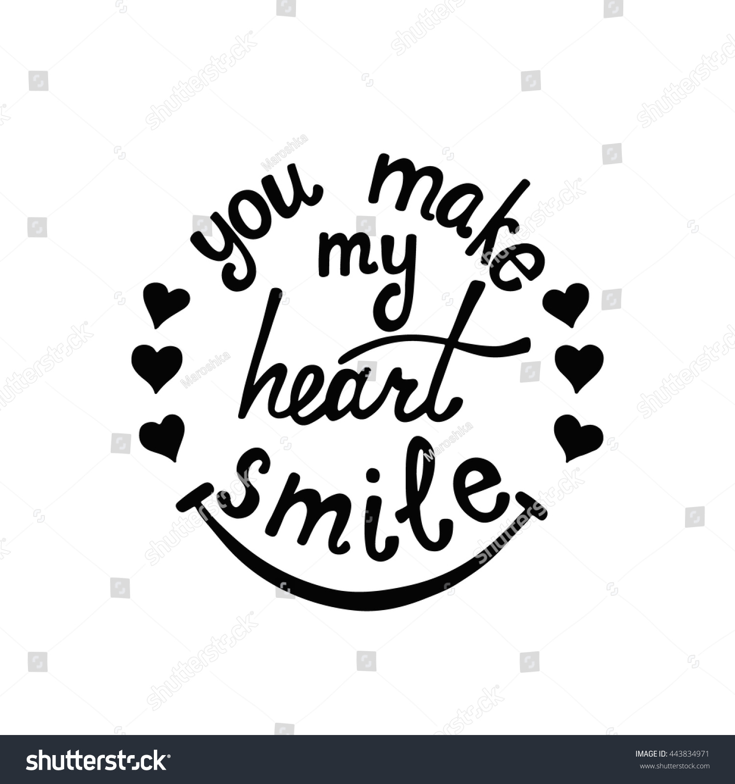 You make my heart smile lettering stock vector