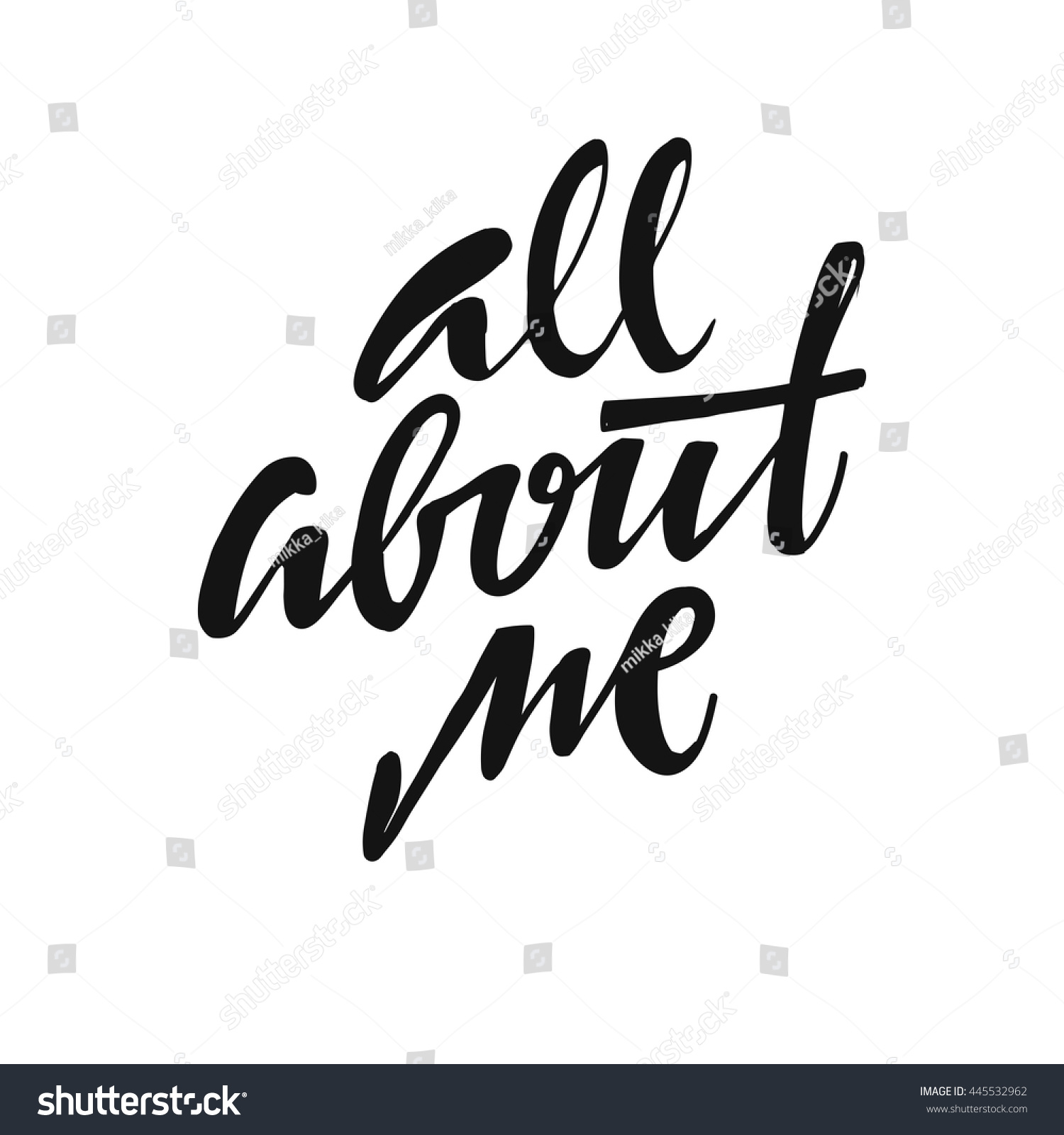 All About Me Hand Drawn Lettering Stock Vector 445532962