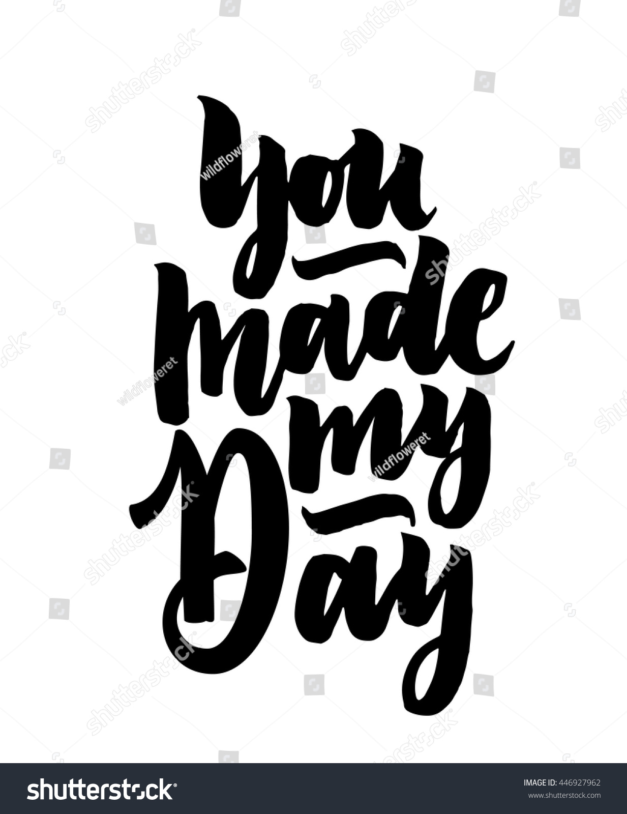 You Made My Day Hand Drawn Stock Vector Royalty Free 446927962