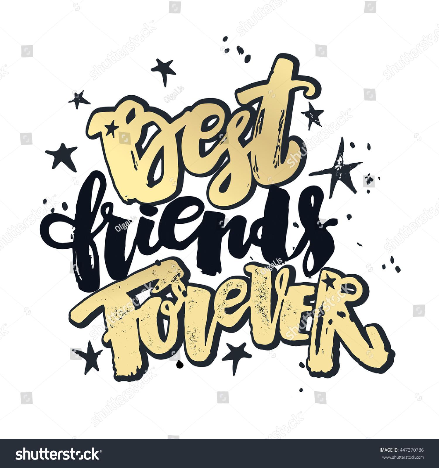 Best Friends Forever Lettering Motivation Poster Stock Vector ...