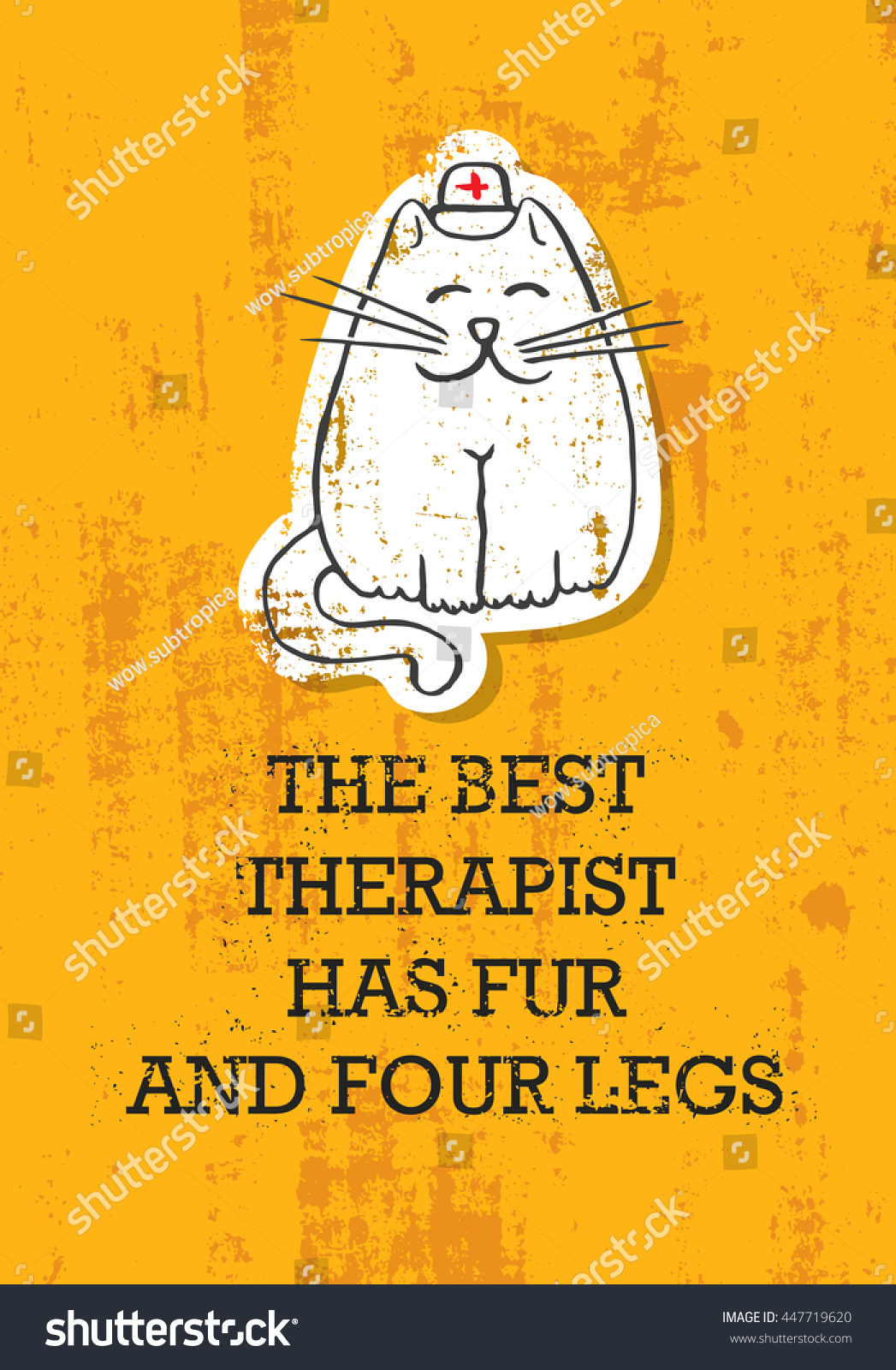Poster design meaning - The Best Therapist Has Fur And Four Legs Meaning Cute Funny Quote Banner Concept