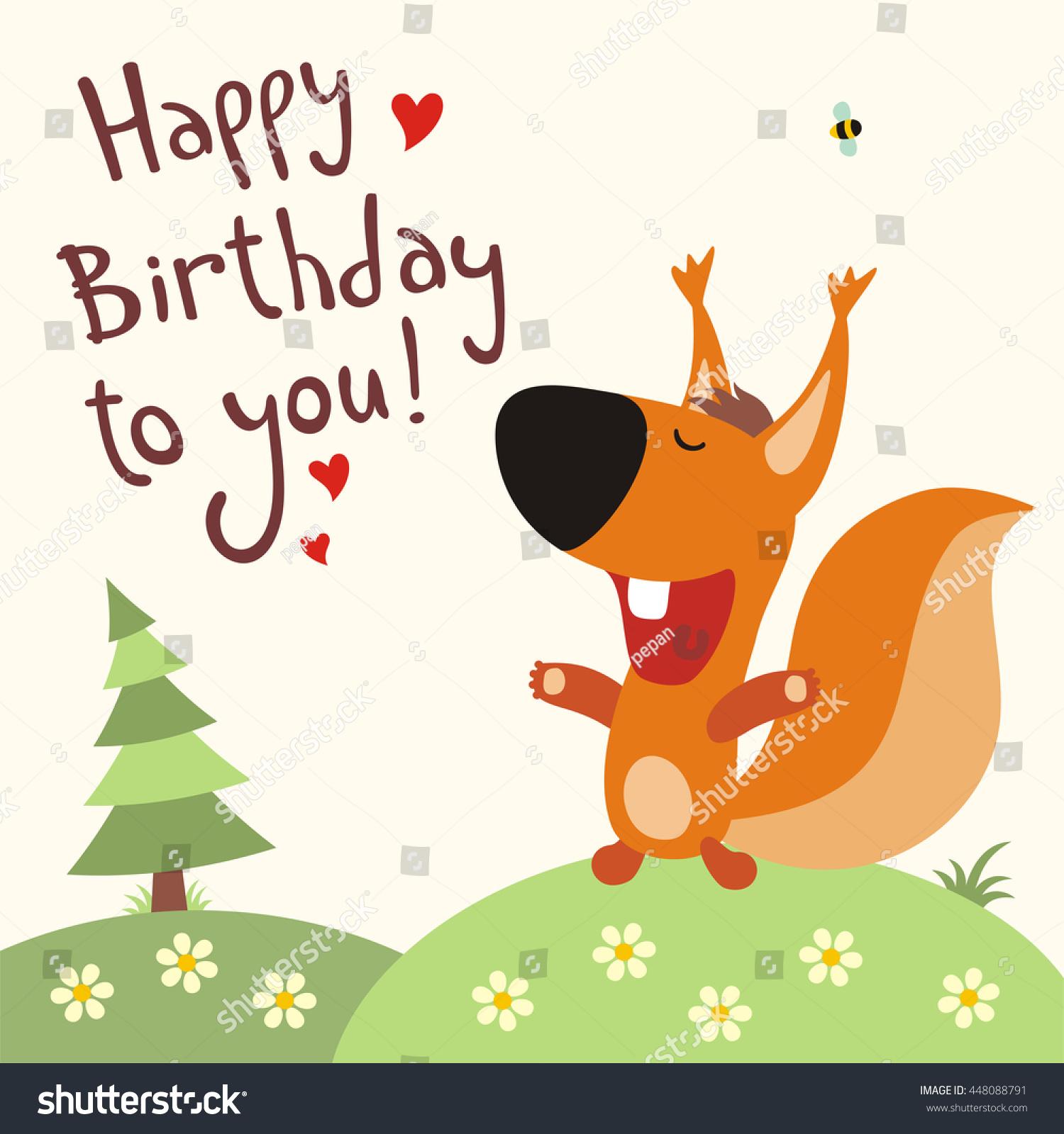 Happy Birthday You Funny Squirrel Sings Stock Vector