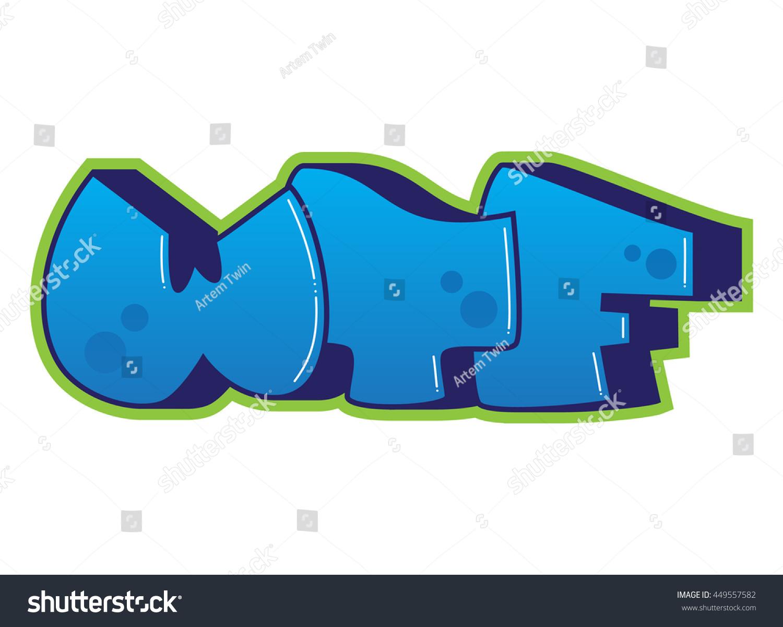Graffiti wtf word street art spray stock vector royalty free wtf word street art spray paint ccuart Image collections