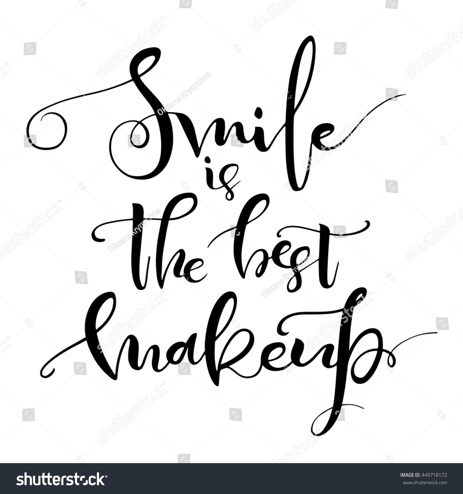 Smile Best Makeup Inspirational Quote Handwritten Stock Vector
