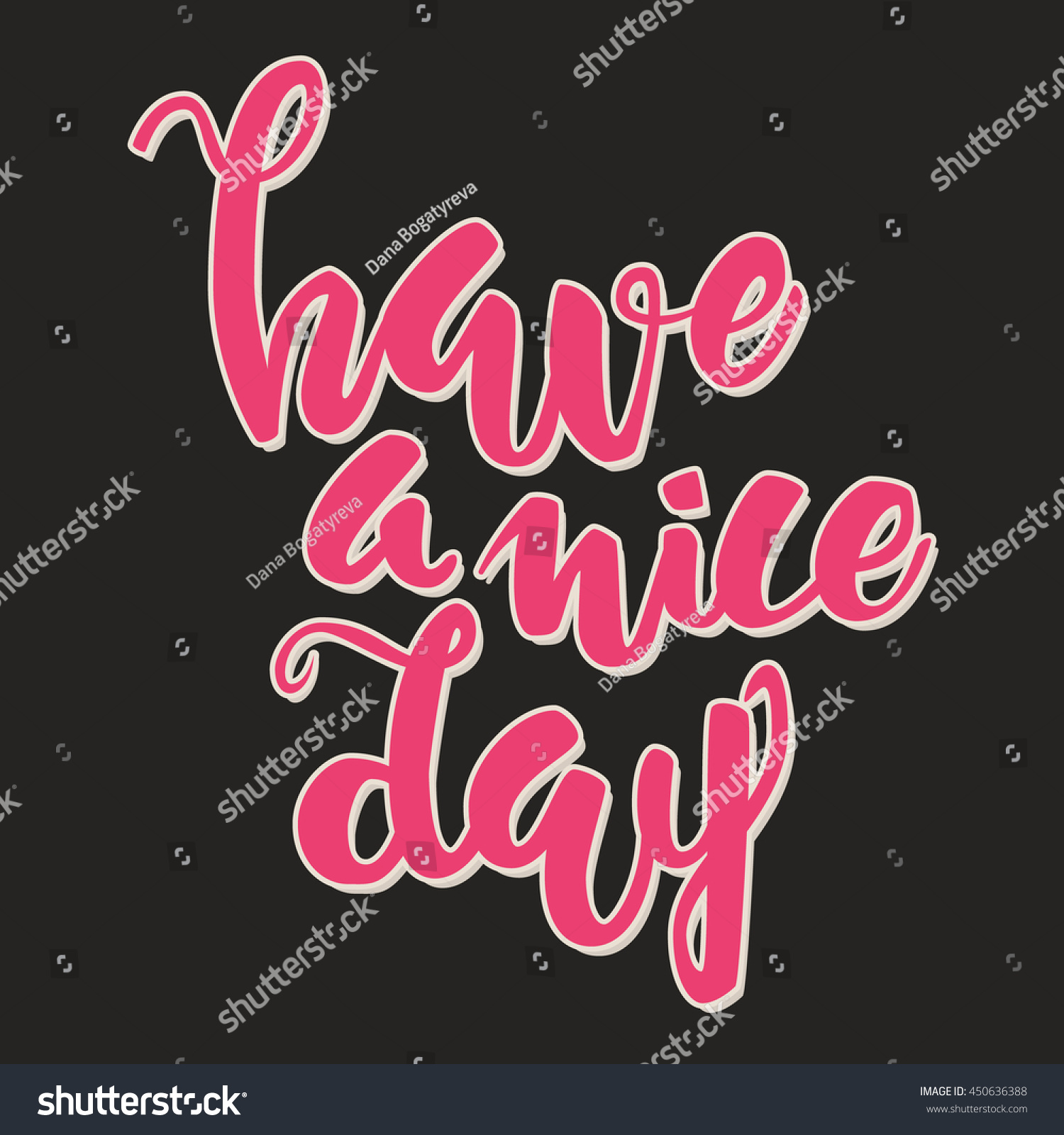 Have A Nice Day Lettering Quote Card. Black And Pink Vector Illustration