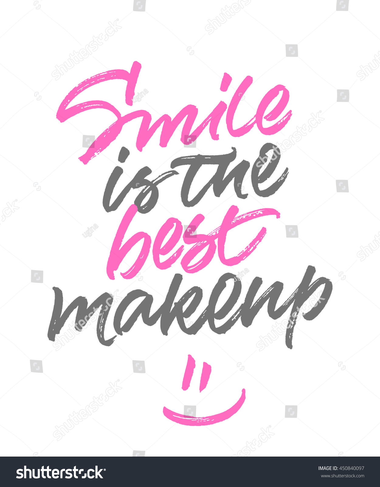 Inspirational Phrase Smile Best Makeup Romantic Stock Vector