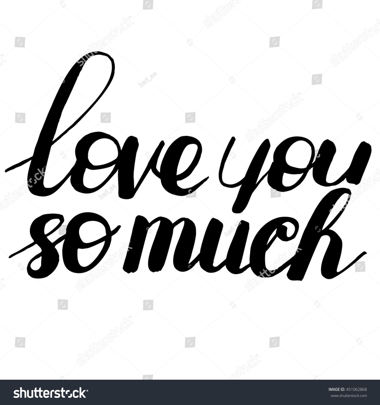 I Love You So Much Quotes Love You Much Quote Vector Illustration Stock Vector 451062868