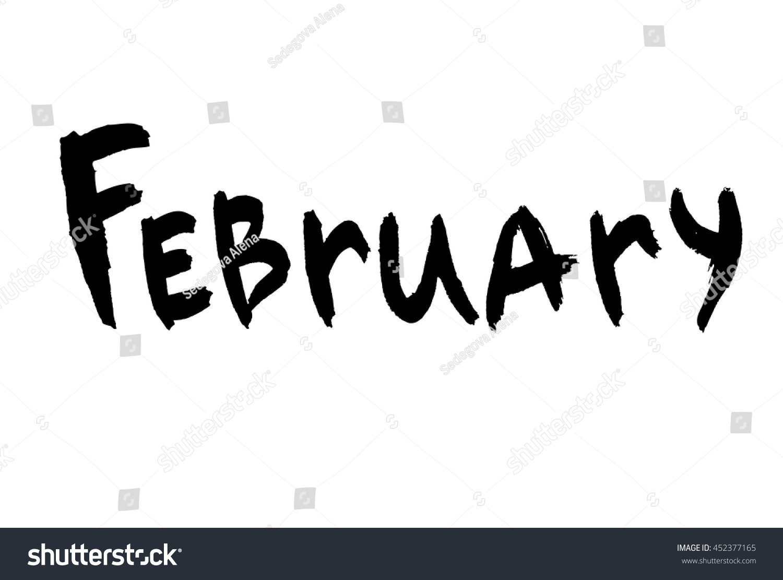 February Ink Hand Drawn Calligraphy Brush Stock Vector ...