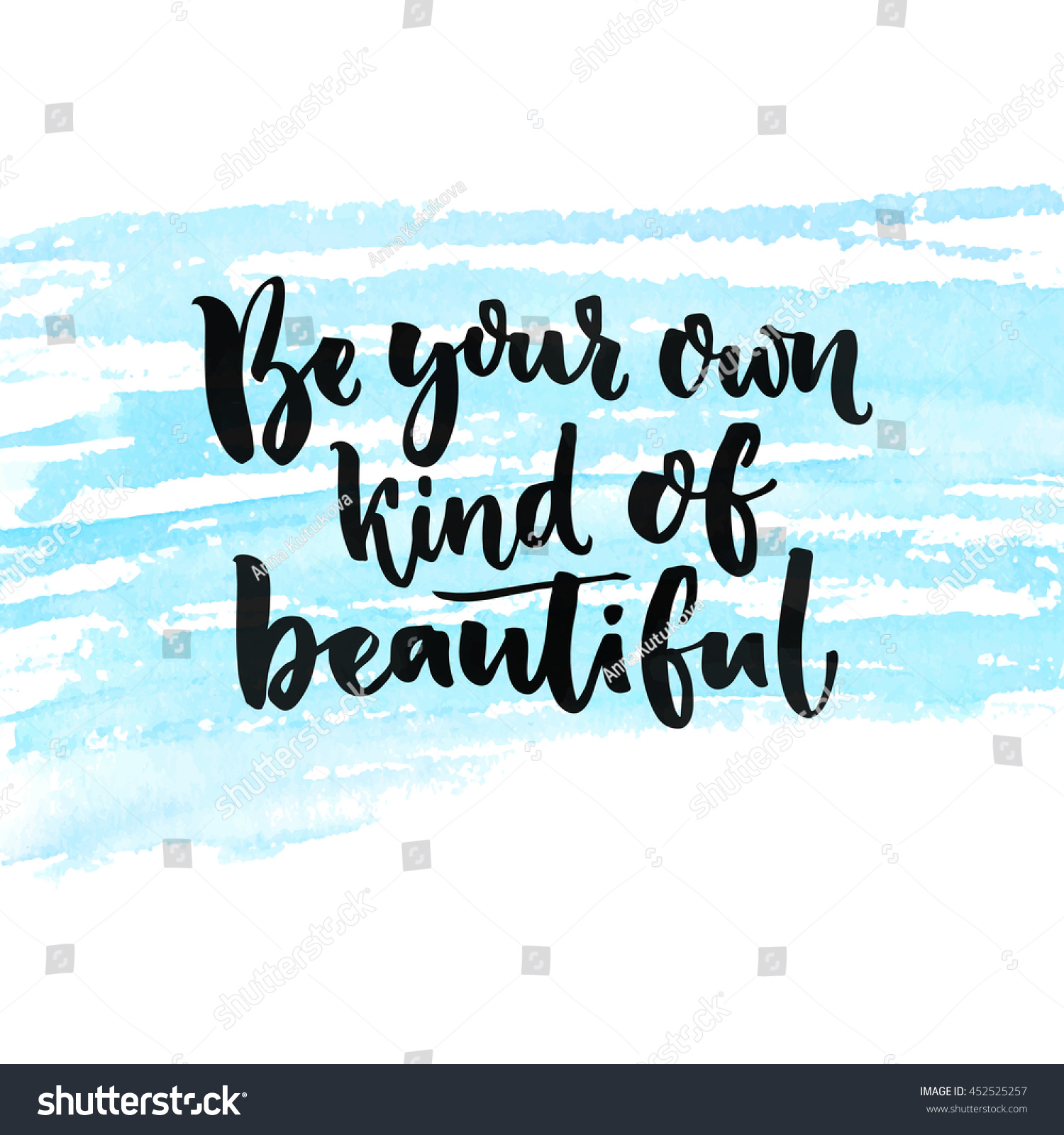 Be Your Own Kind Beautiful Inspirational Stock Vector Royalty Free