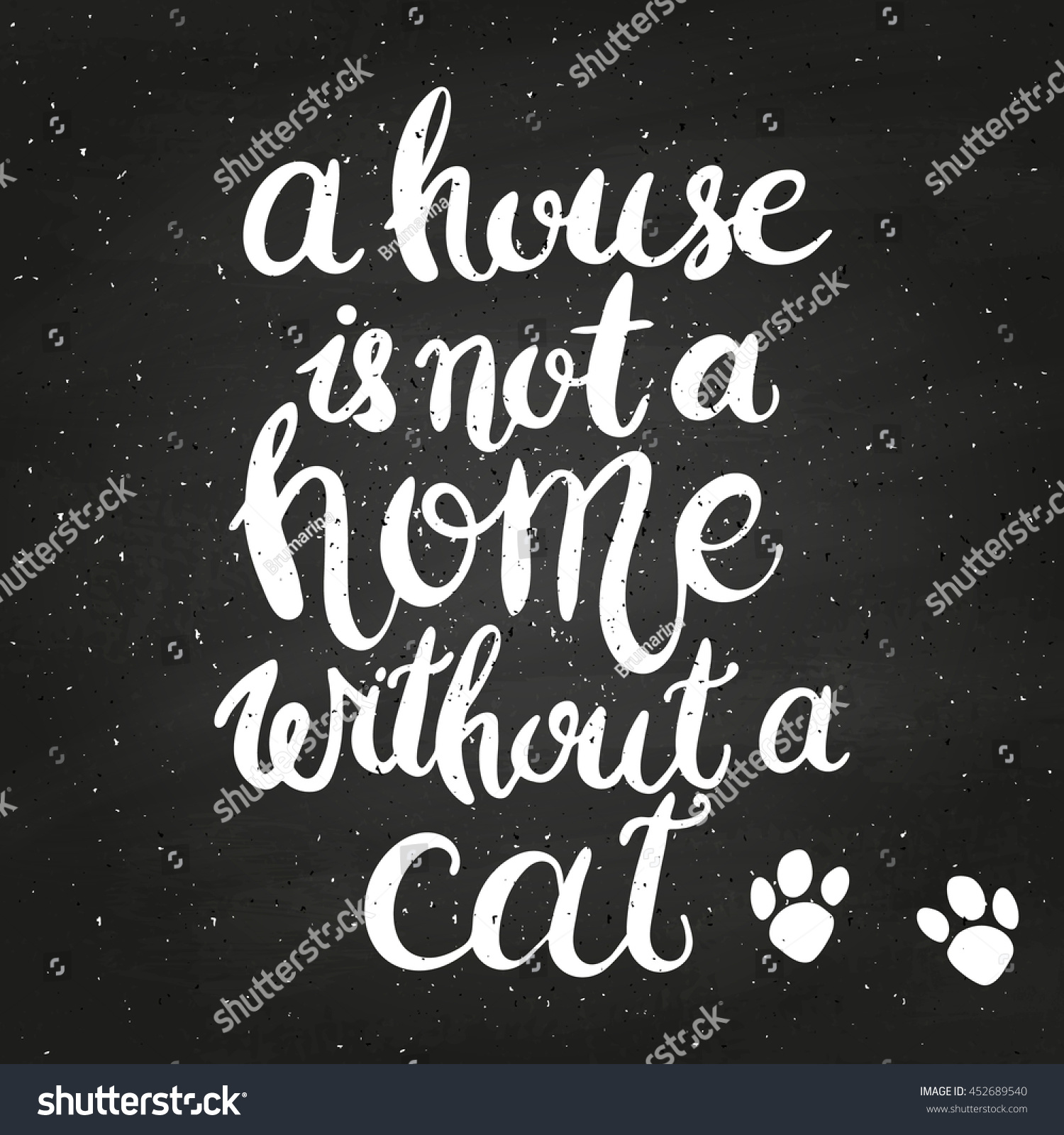 House Not Home Without Cat On Stock Vector Royalty Free 452689540