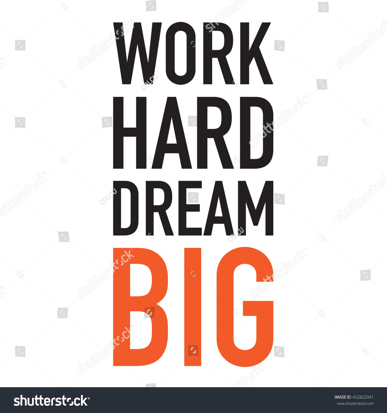Inspirational Quote Work Hard Dream Big Stock Vector Royalty Free