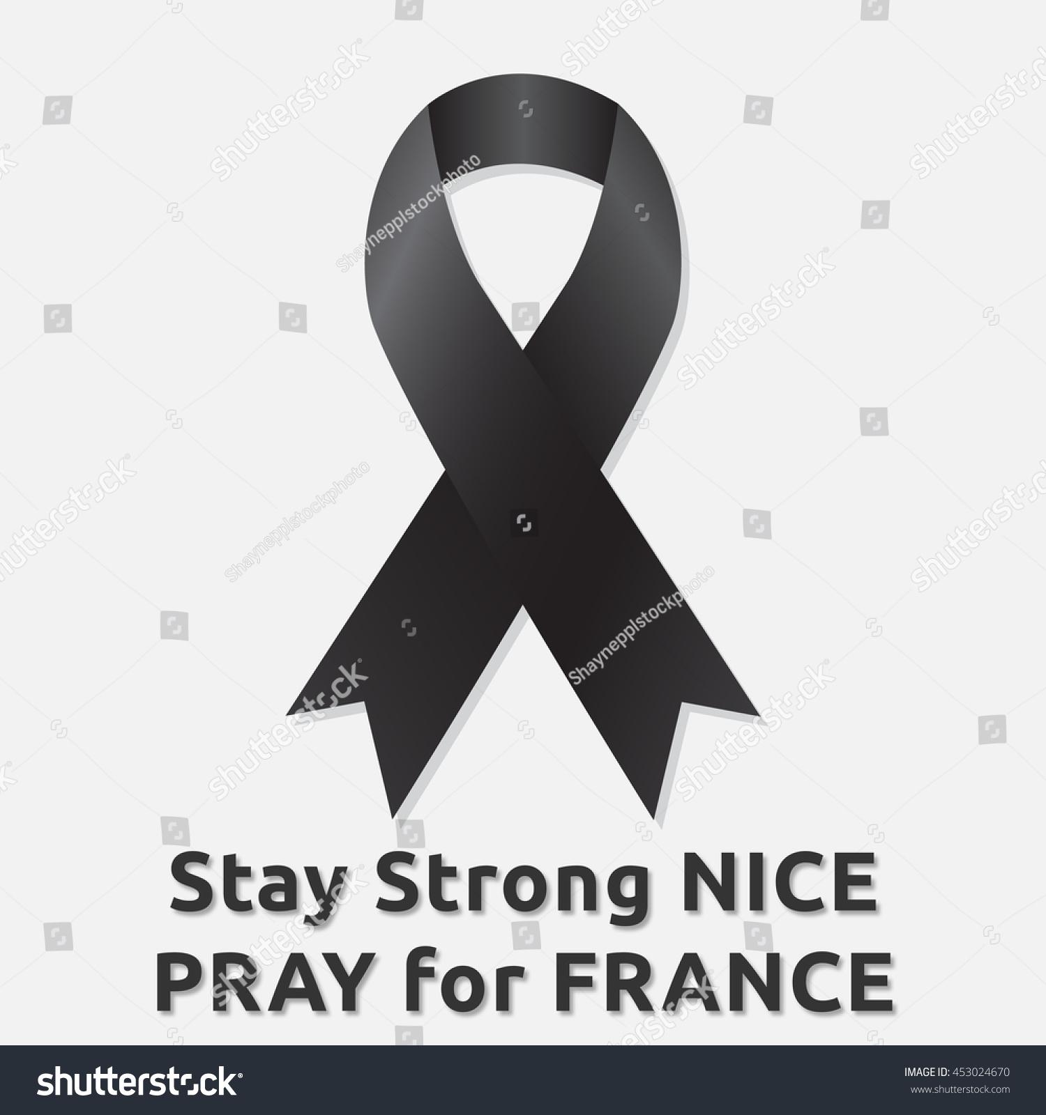 Stay Strong Nice Pray France Terrorism Stock Illustration 453024670