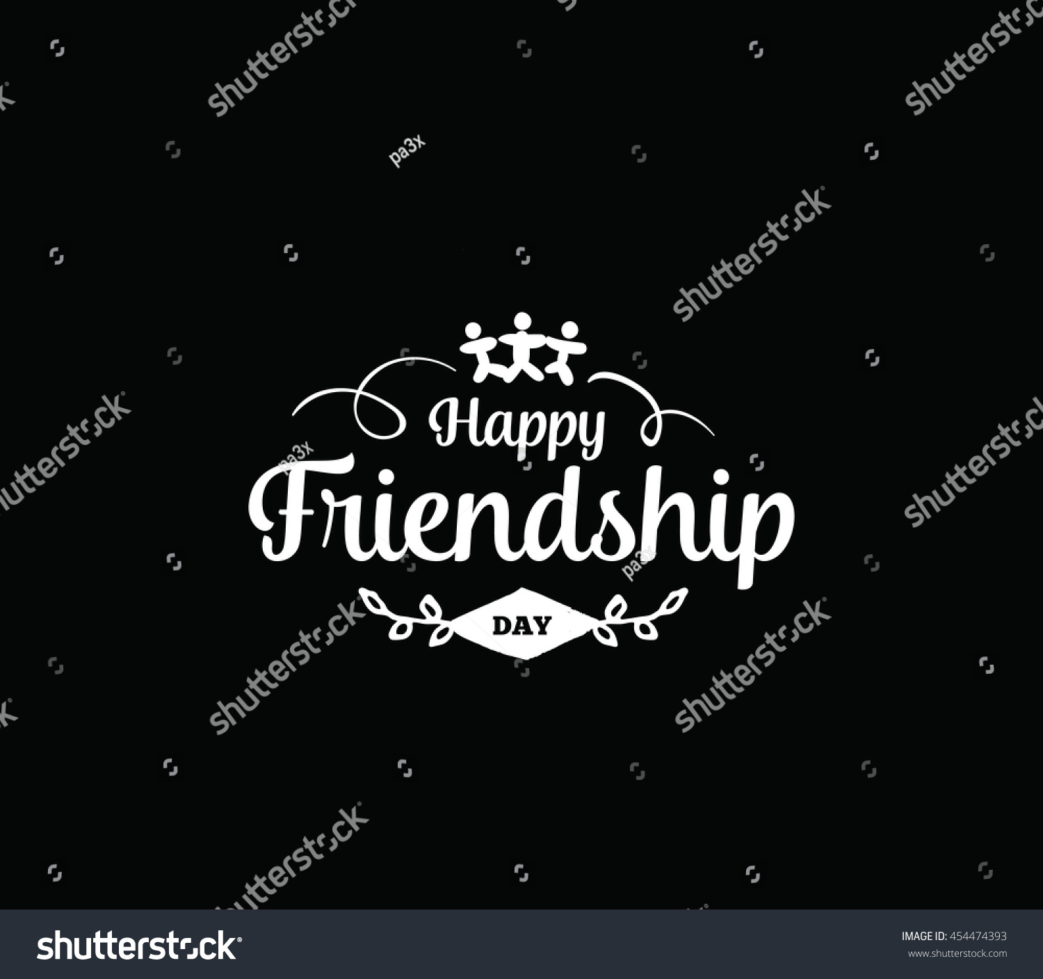 A Quote About Friendship Happy Friendship Day Vector Typographic Design Stock Vector