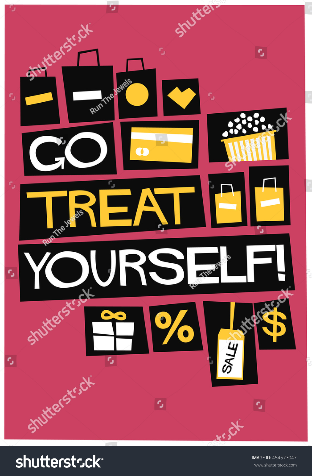Design poster yourself - Go Treat Yourself Flat Style Vector Illustration Shopping Quote Poster Design