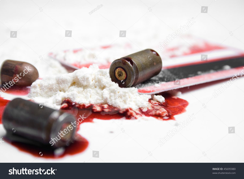 Bullets Blood Cocaine Crime Concept Stock Photo 45695980 ...