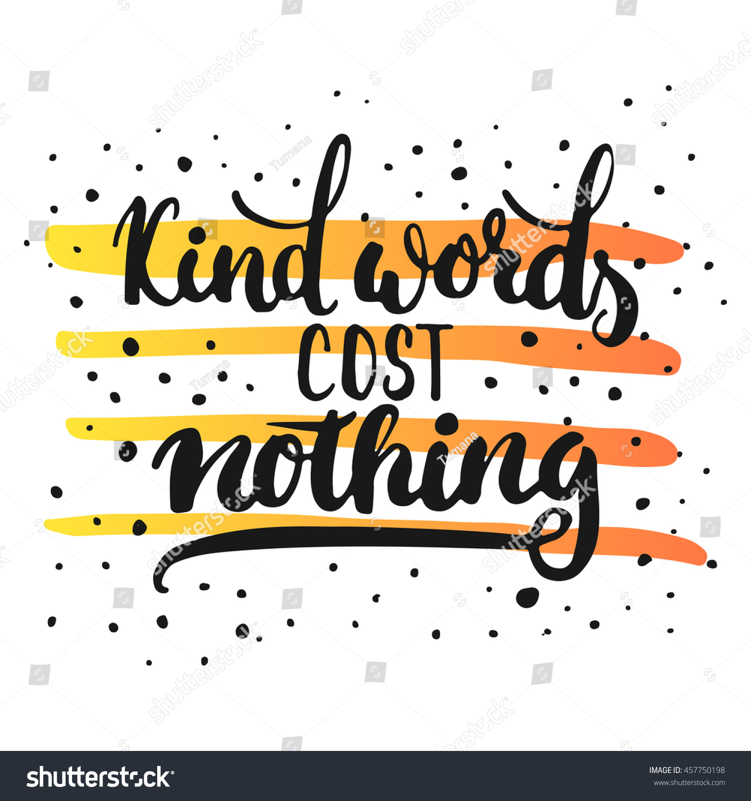 Poster design cost - Kind Words Cost Nothing Hand Drawn Lettering Phrase Isolated On The White Background With