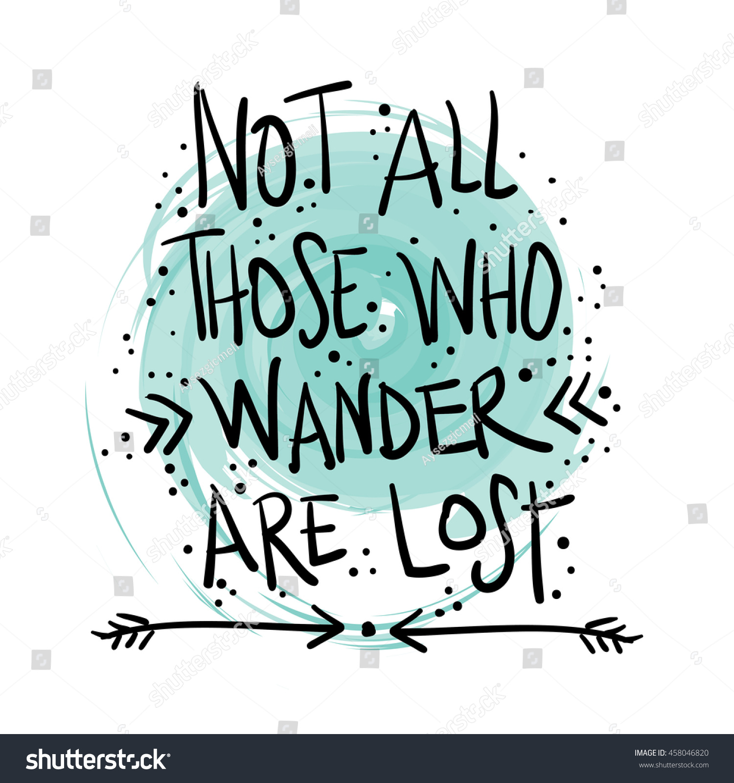 Not All Those Who Wander Lost Stock Vector 458046820 ...