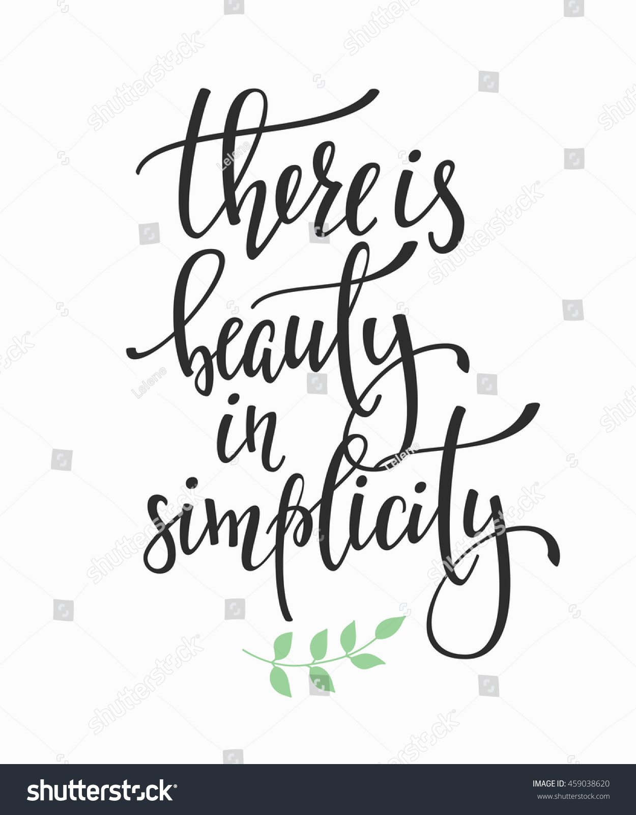 There beauty simplicity quote lettering calligraphy stock