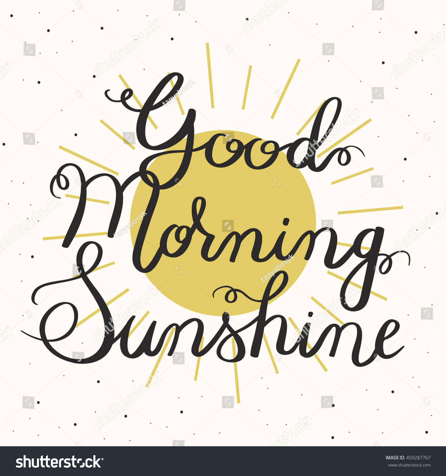 Good Morning Sunshine Letter : Good morning sunshine hand drawn typographic design