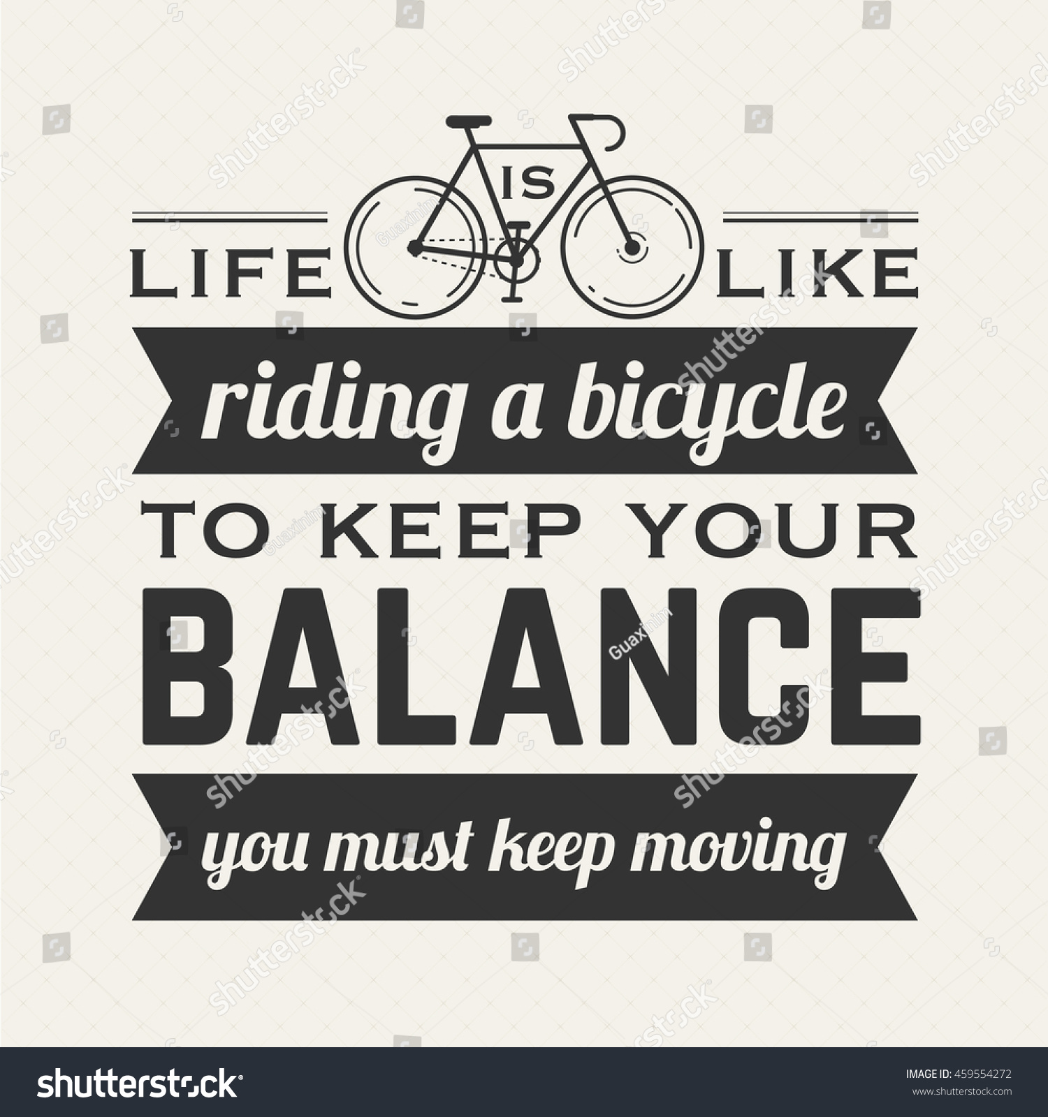 Albert Einstein Quotes Life Is Like Riding A Bicycle: Life Like Riding Bicycle Keep Your Stock Vector 459554272