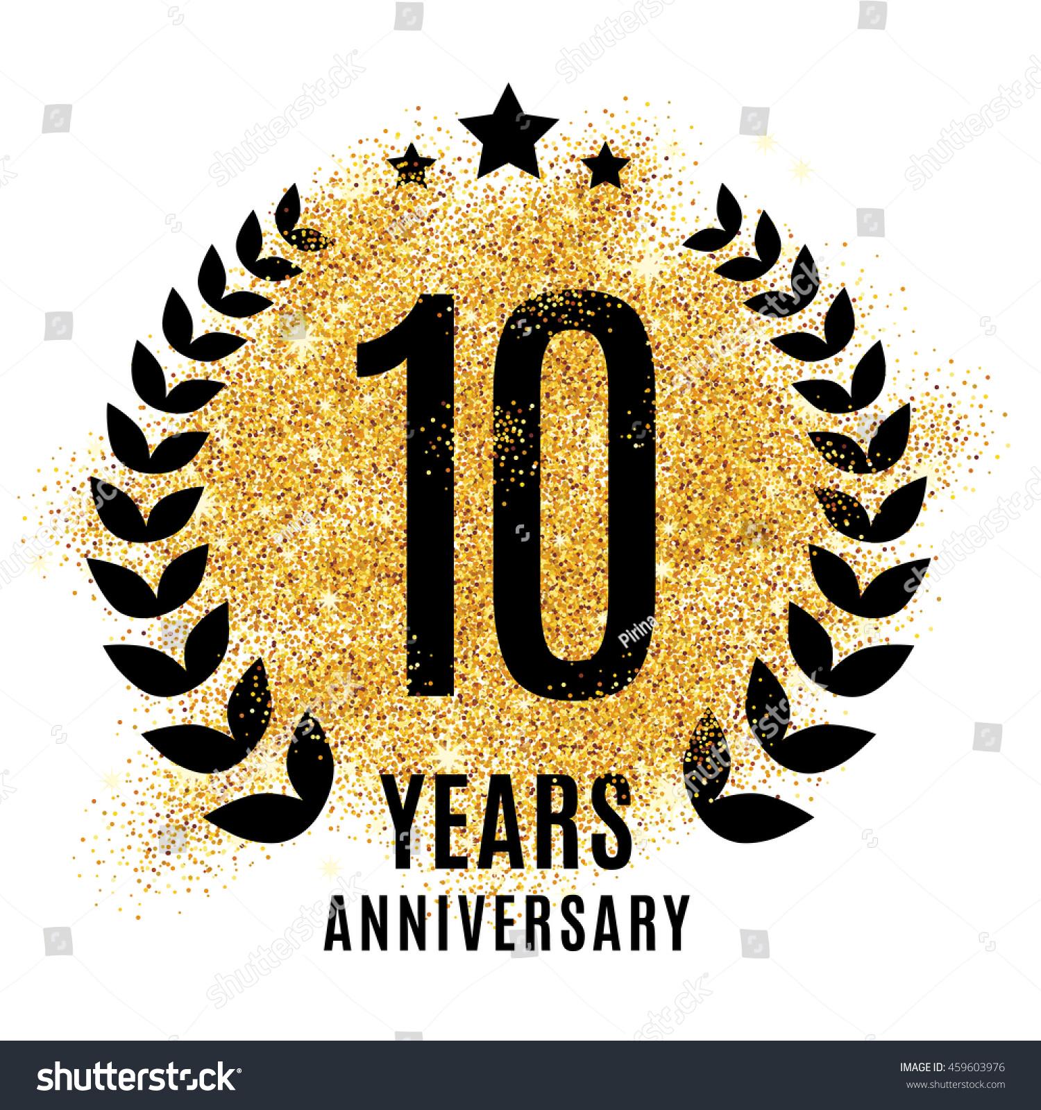Ten Years Golden Anniversary Sign Gold Stock Vector