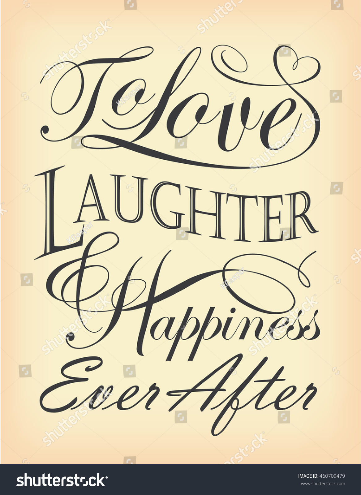 Quotes About Happiness And Laughter Love Laughter Happiness Ever After Quote Stock Vector 460709479