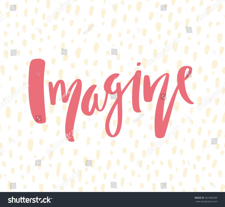 Modern Calligraphy Word Imagine Trendy Design Stock Vector ...