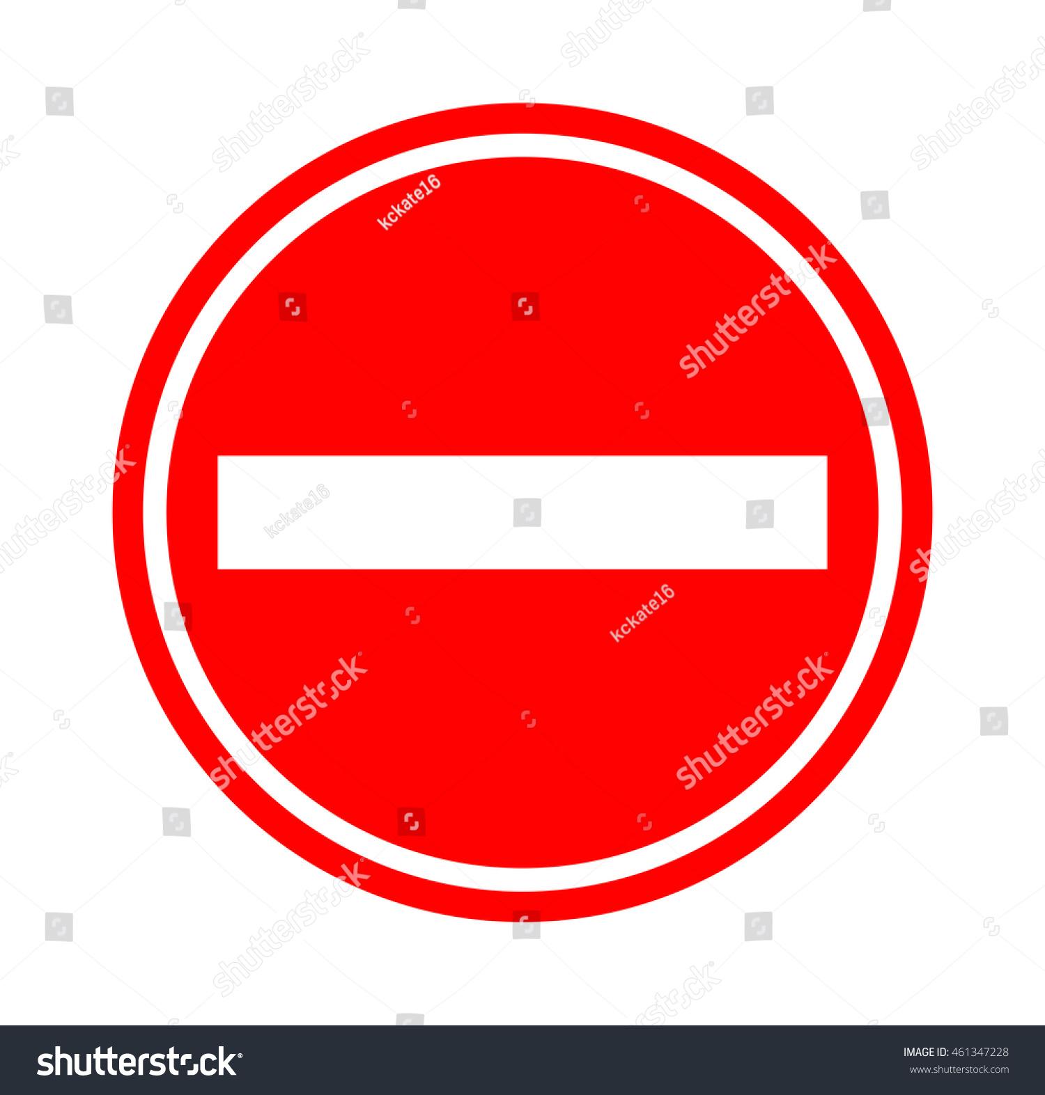 Red Traffic Sign No Entry Traffic Stock Illustration 461347228