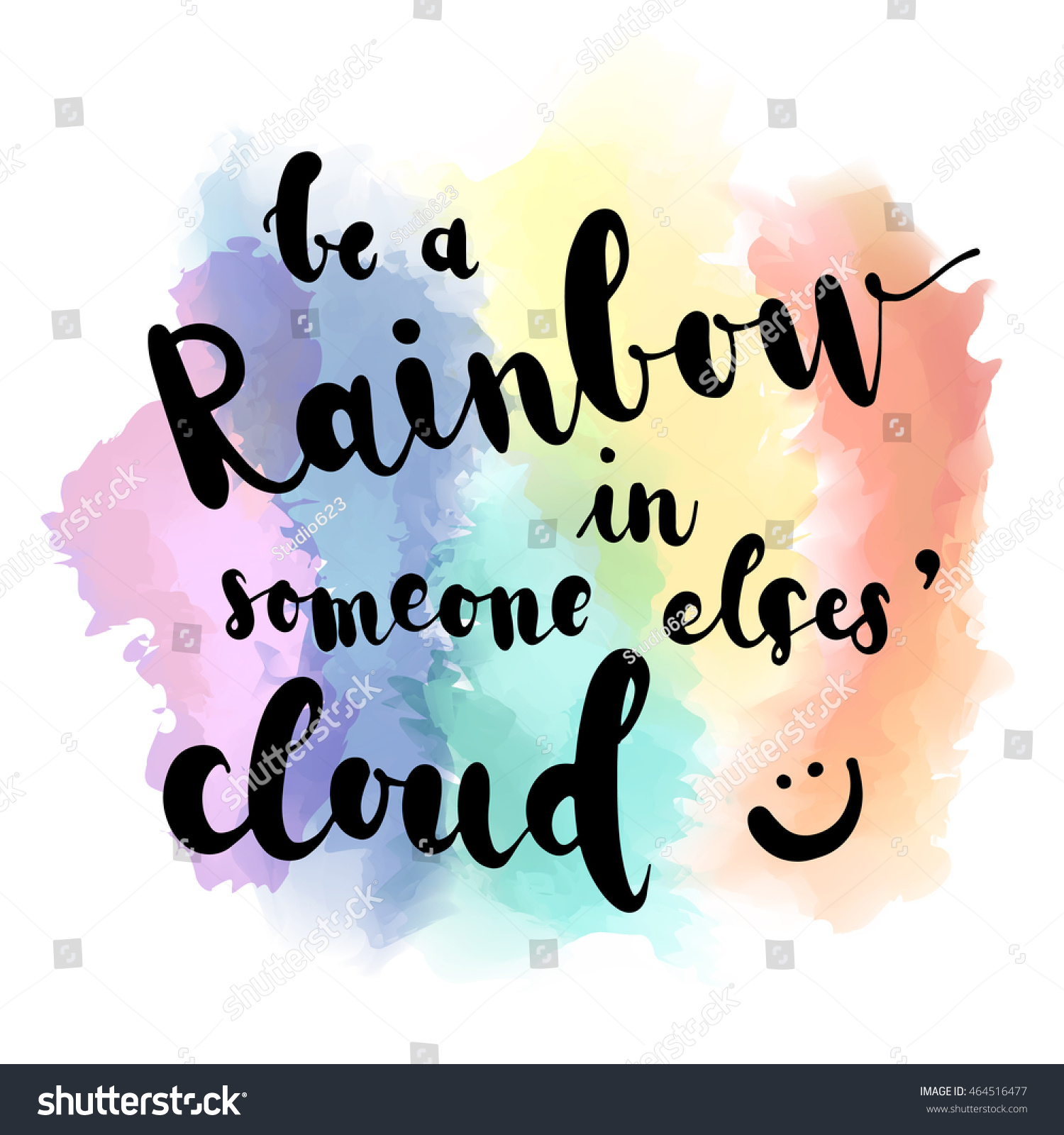 Be a rainbow in someone elses cloud inspirational quote