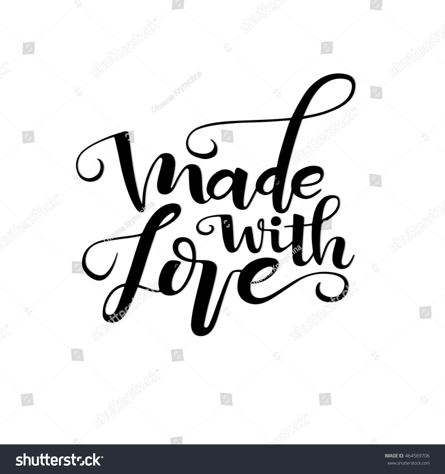 Made Love Ink Illustration Modern Brush Stock Vector