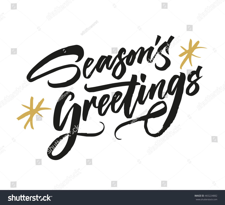 Seasons Greetings Hand Drawn Creative Calligraphy Stock Vector