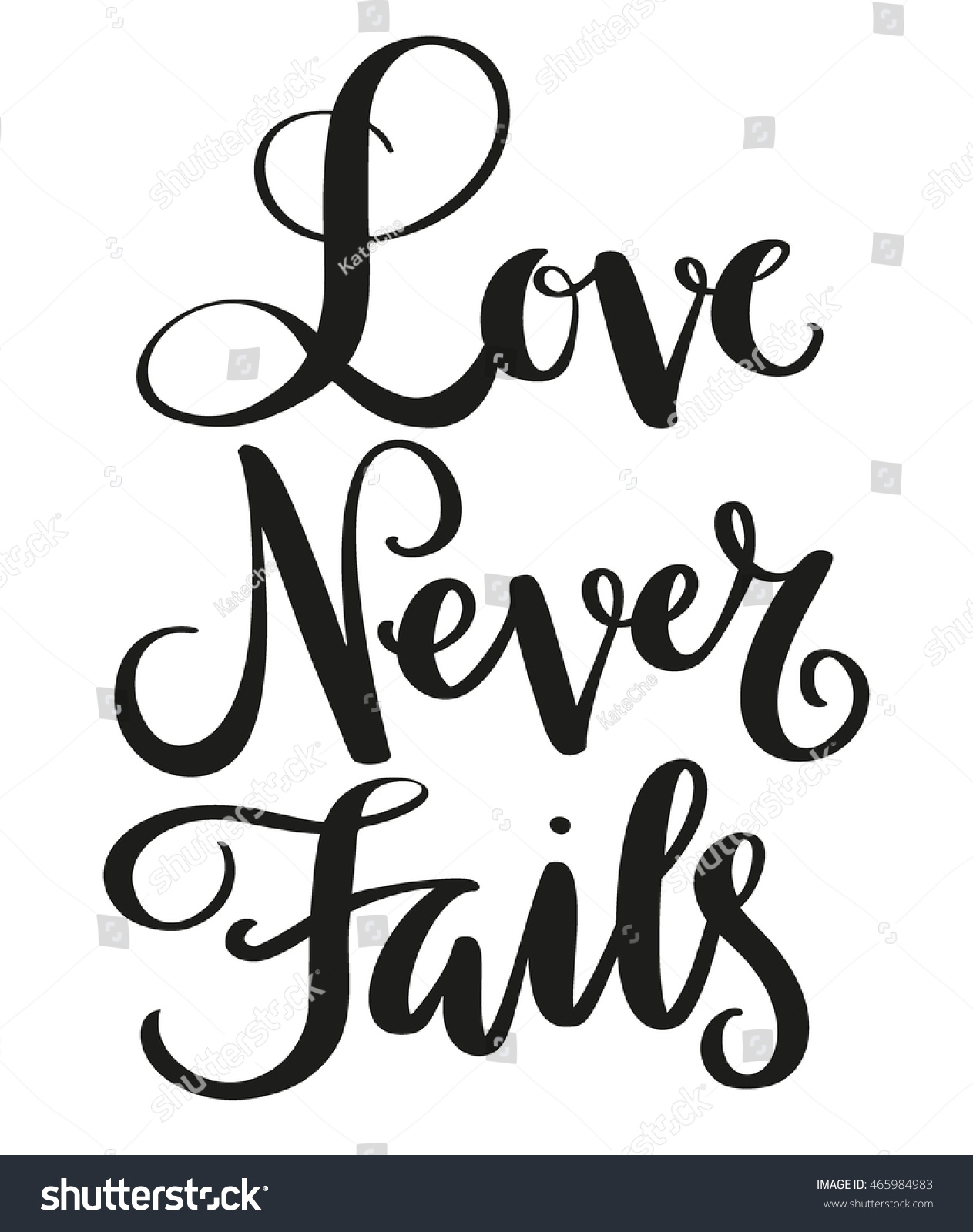 Love Never Fails Quote Love Never Fails Phrase Handdrawn Lettering Stock Vector 465984983