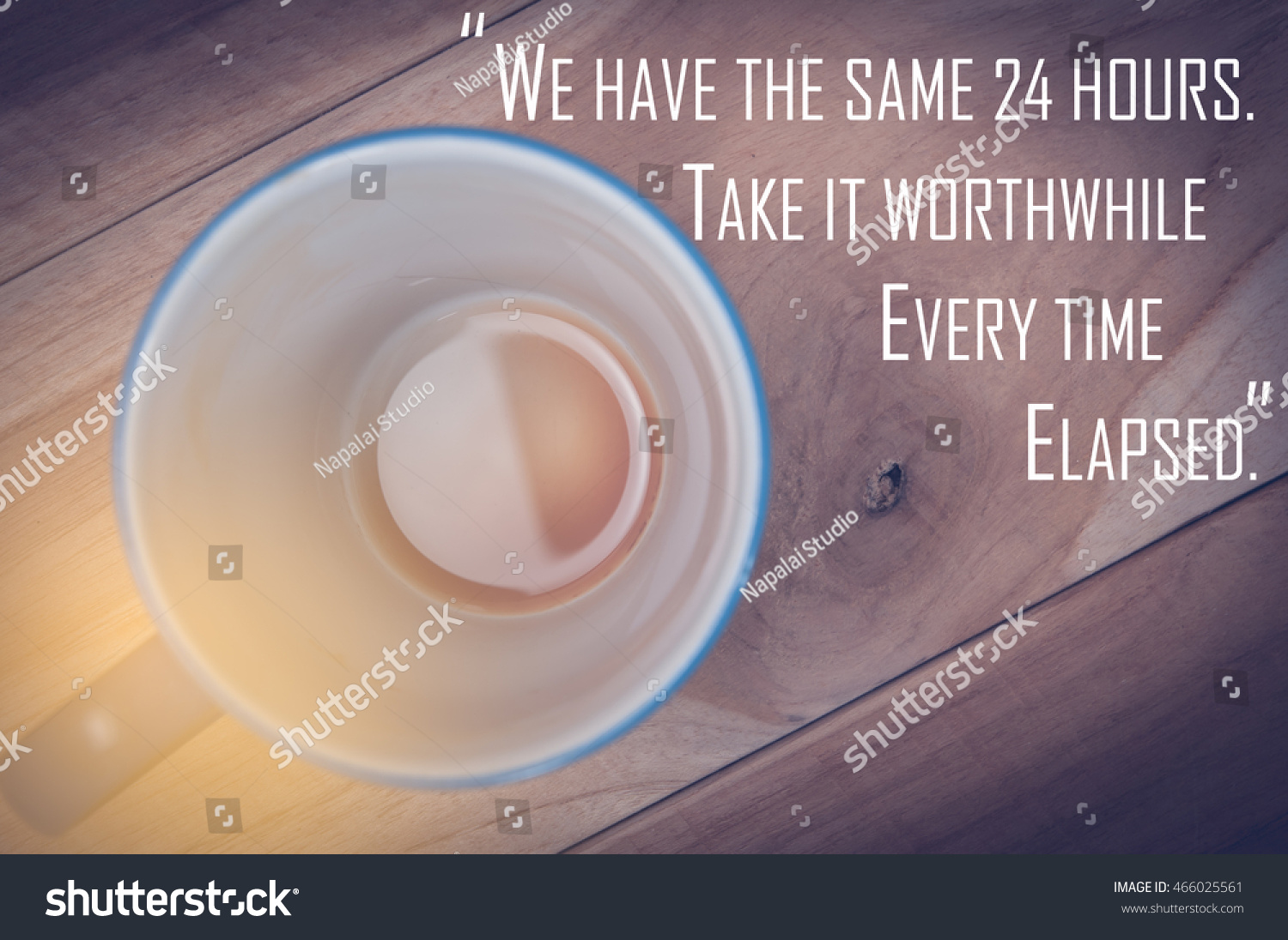 Inspirational Quote,Happy Life.Coffee Background