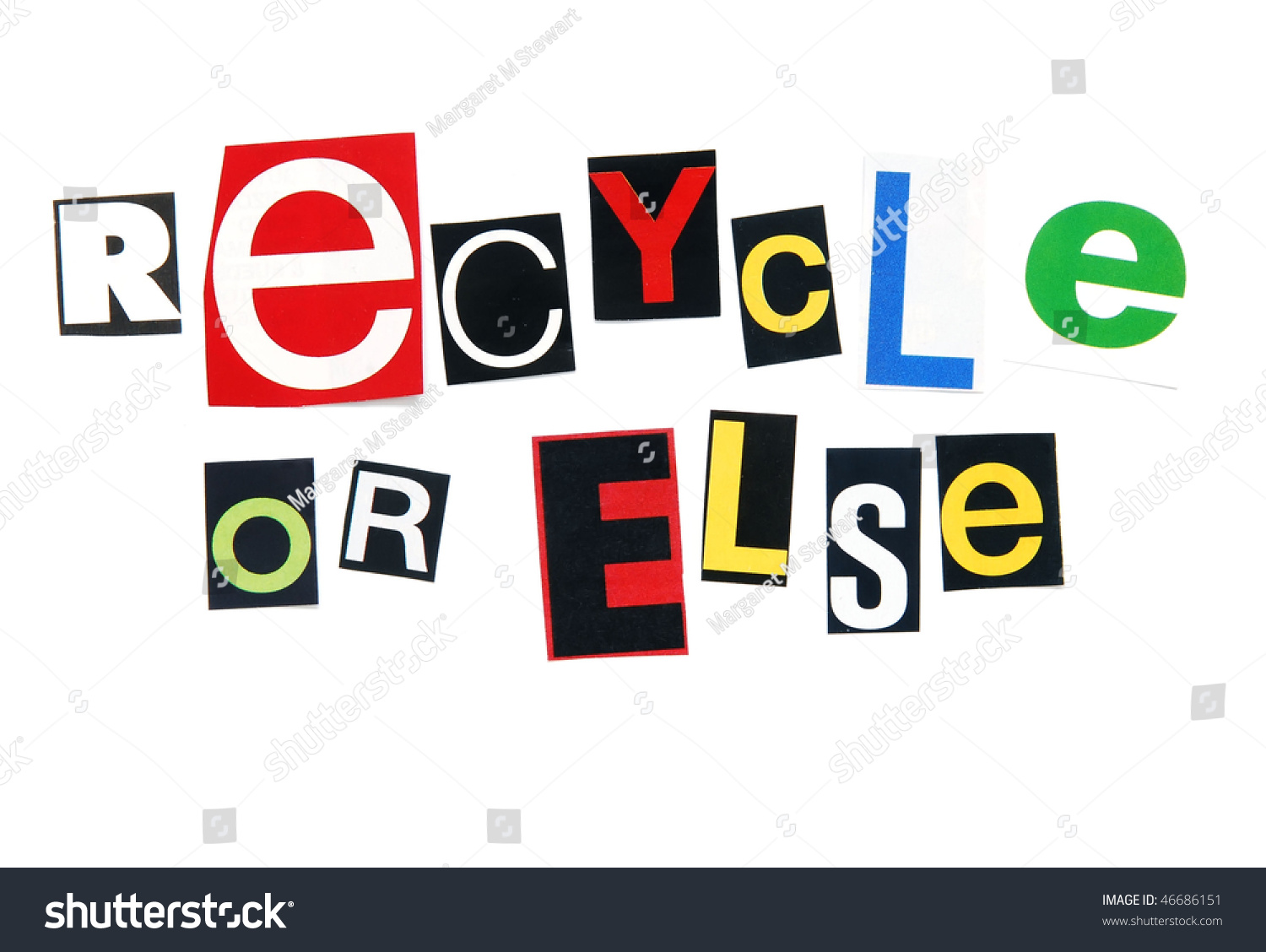 Recycle Else Ransom Note Style Stock Photo 46686151