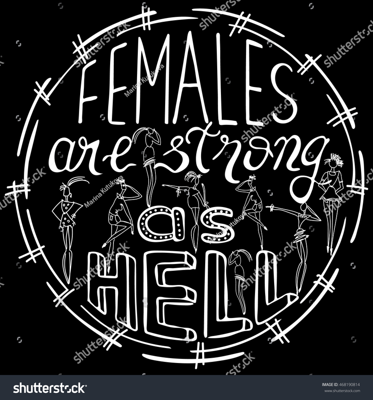 Quotes About Strong Black Woman Females Strong Hell Feminism Quote Woman Stock Vector 468190814