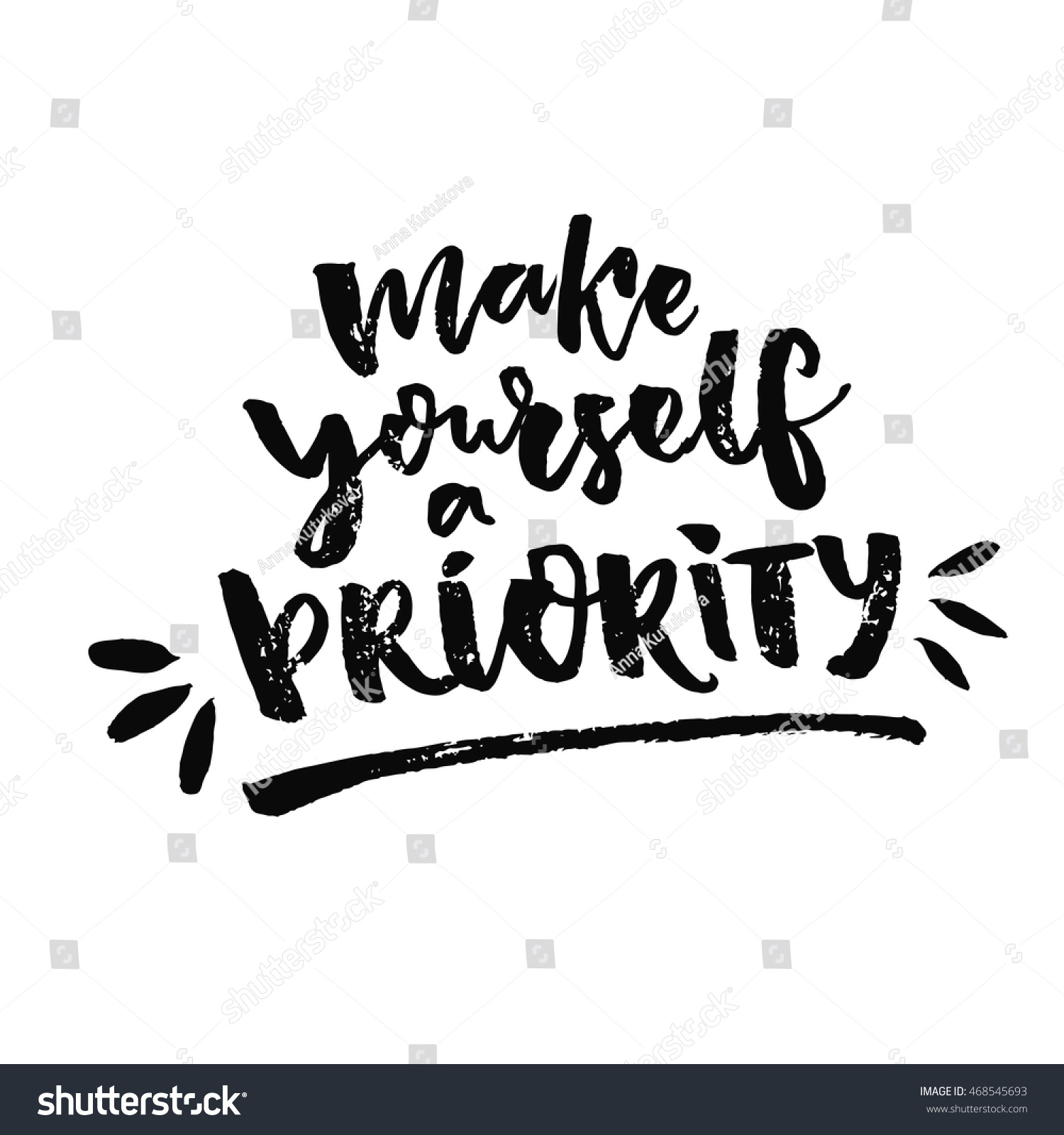 Quote About Self Love Make Yourself Priority Inspiration Quote About Stock Vector