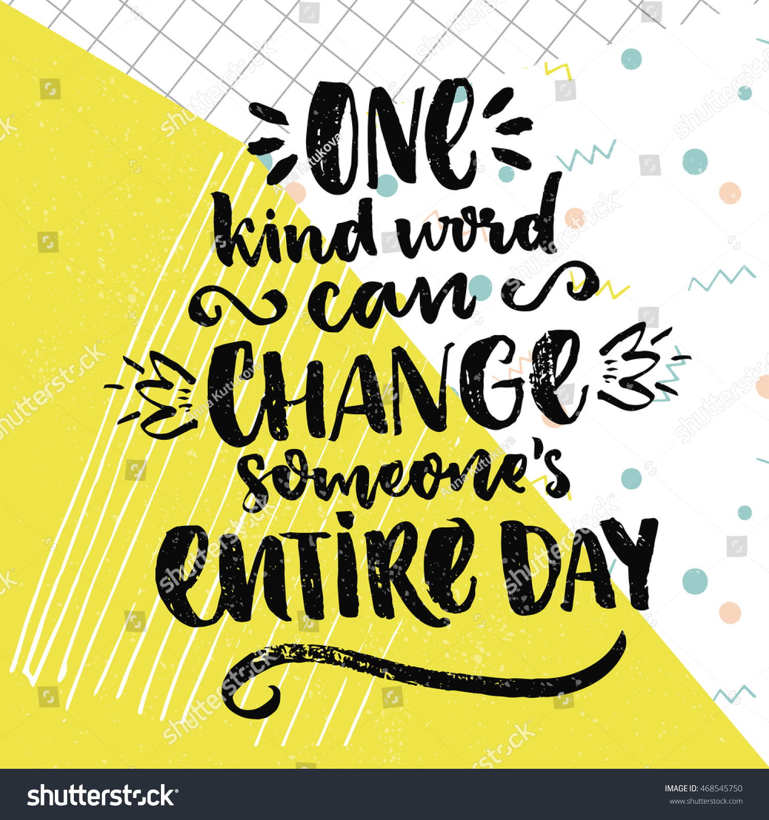 One Kind Word Can Change Someones Stock Vector 468545750 - Shutterstock