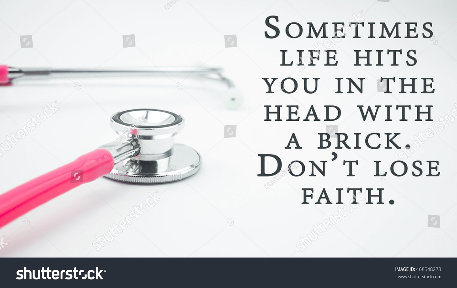 Medical Quotes About Life Conceptual Image Quotes Sometimes Life Hits Stock Photo 468548273