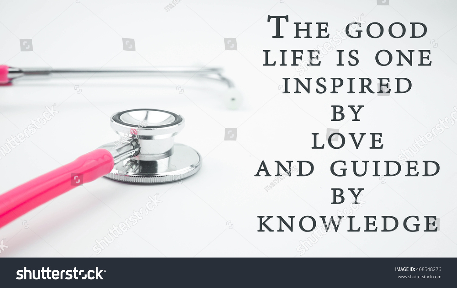 Medical Quotes About Life Royaltyfree Conceptual Image With Quotes The Good… 468548276