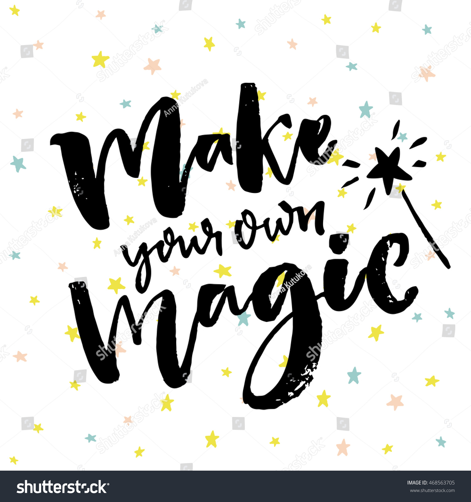 Make Your Own Magic Inspirational Quote Stock Vector ...