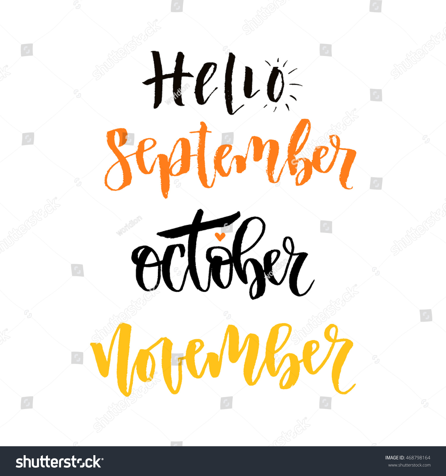 Hello september october november modern calligraphy stock