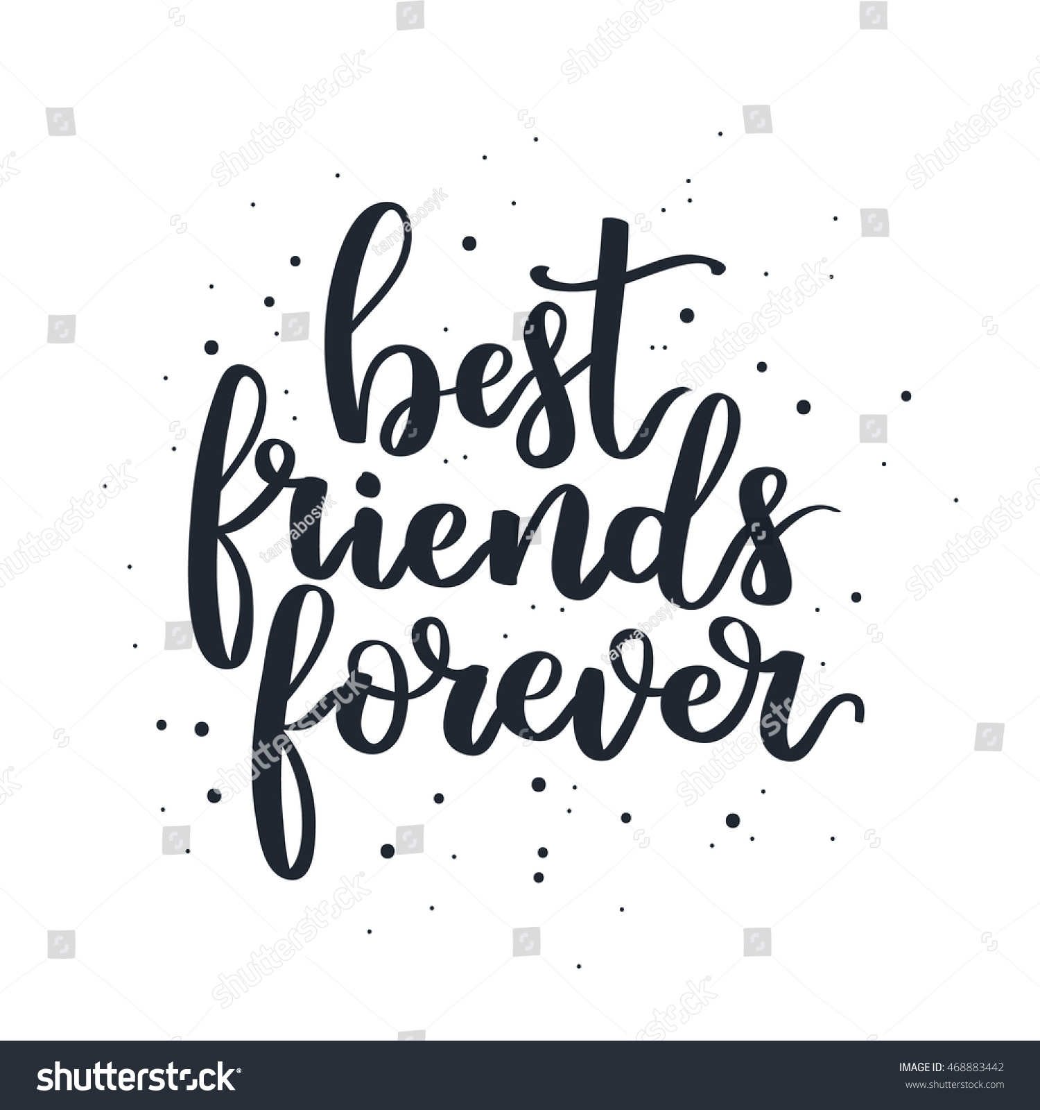 Stock Photo Hand Written Lettering Quote Modern Calligraphy Phrase Best Friends Forever Black Ink On White