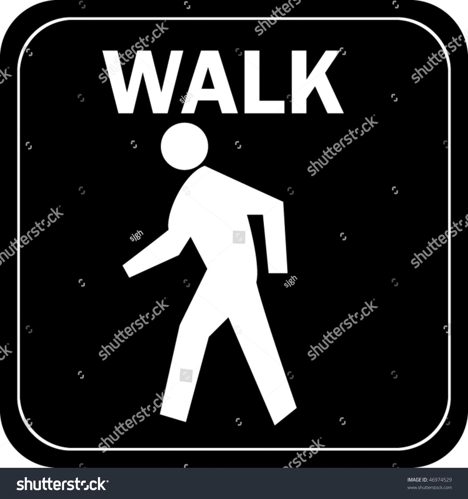 Http Www Shutterstock Com Pic 46974529 Stock Vector Walk Sign Html
