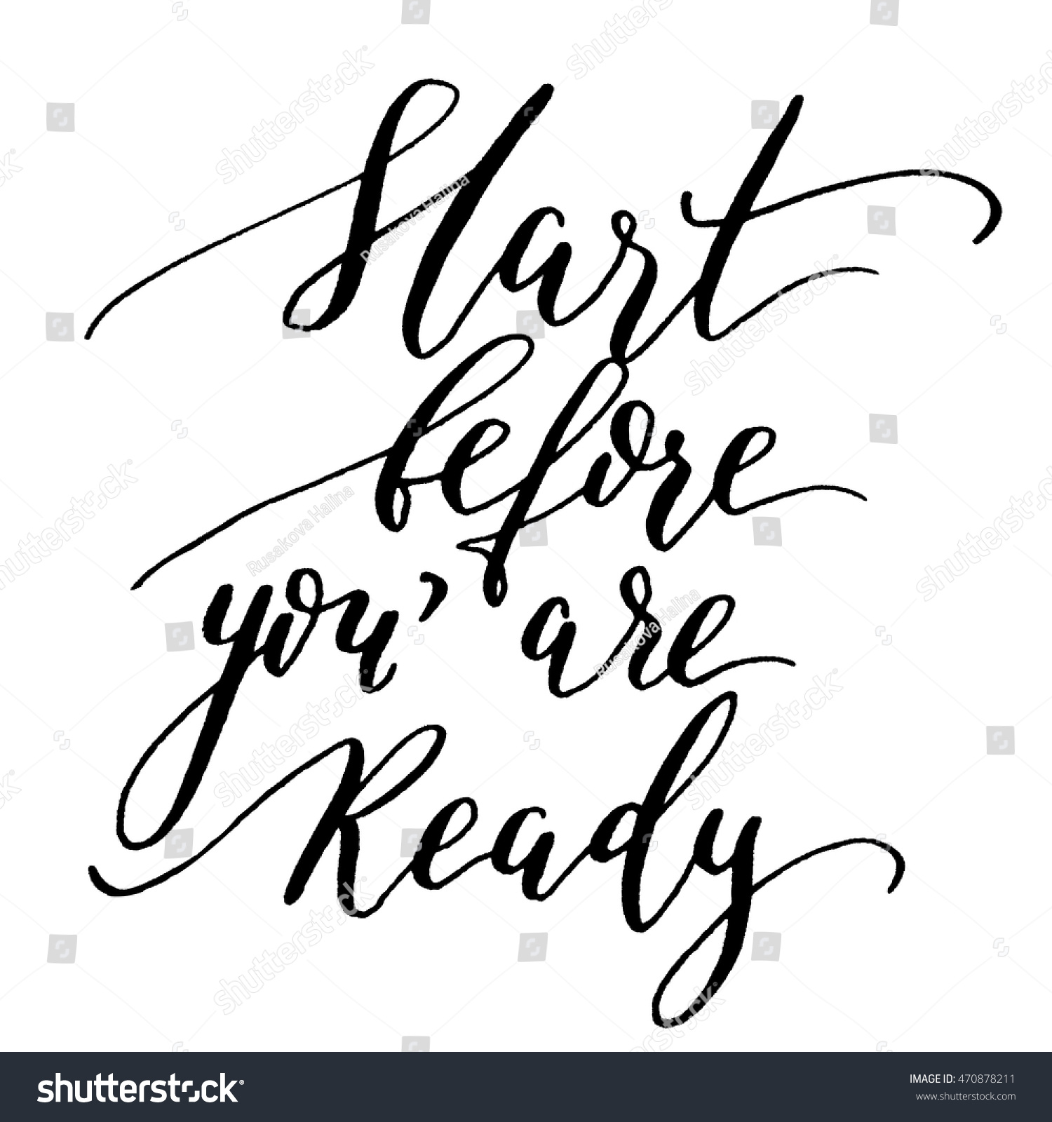 Start Before You Ready Hand Lettering Stock Vector