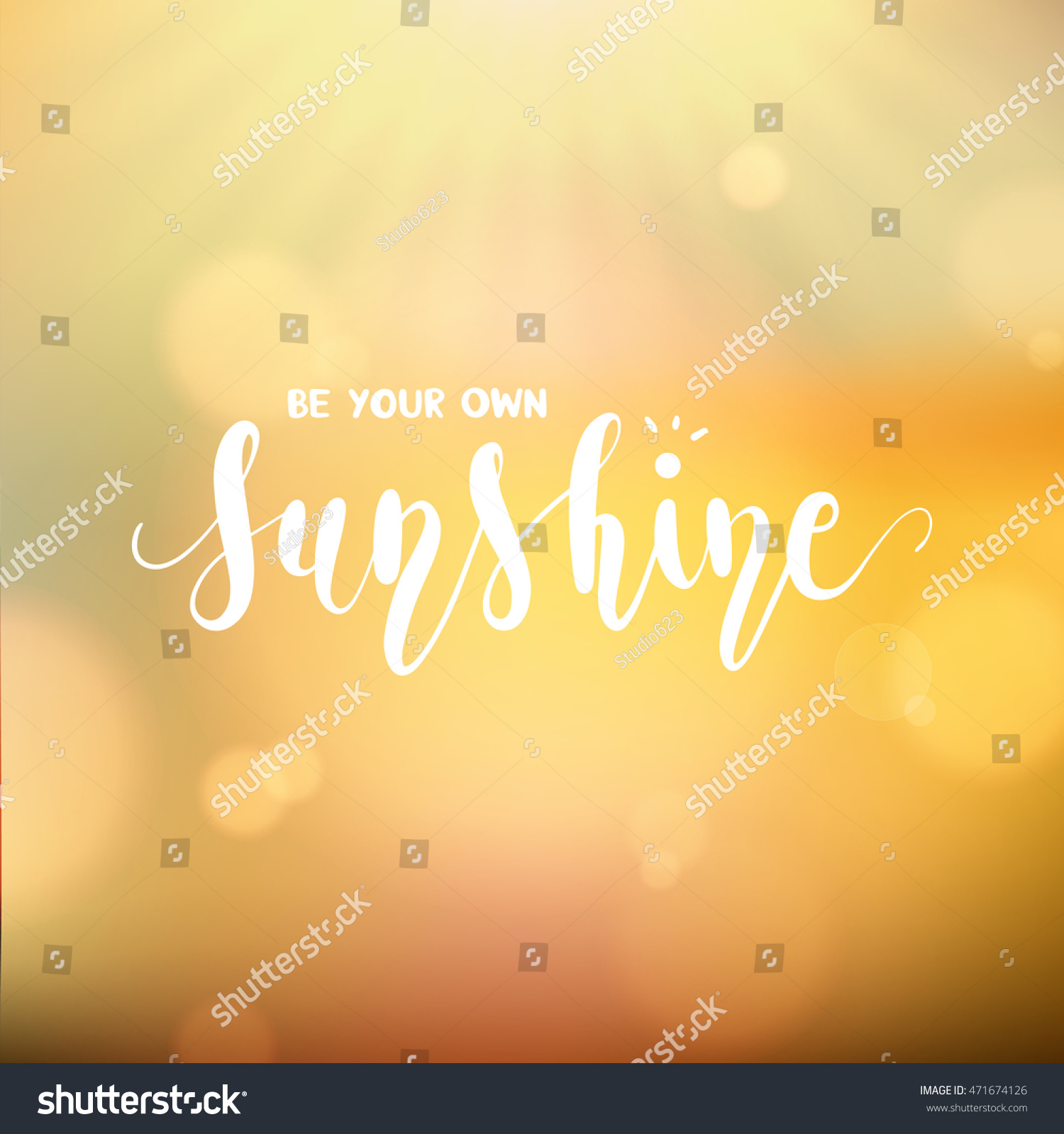 Be Your Own Sunshine Lettering Inspirational Stock Vector Royalty